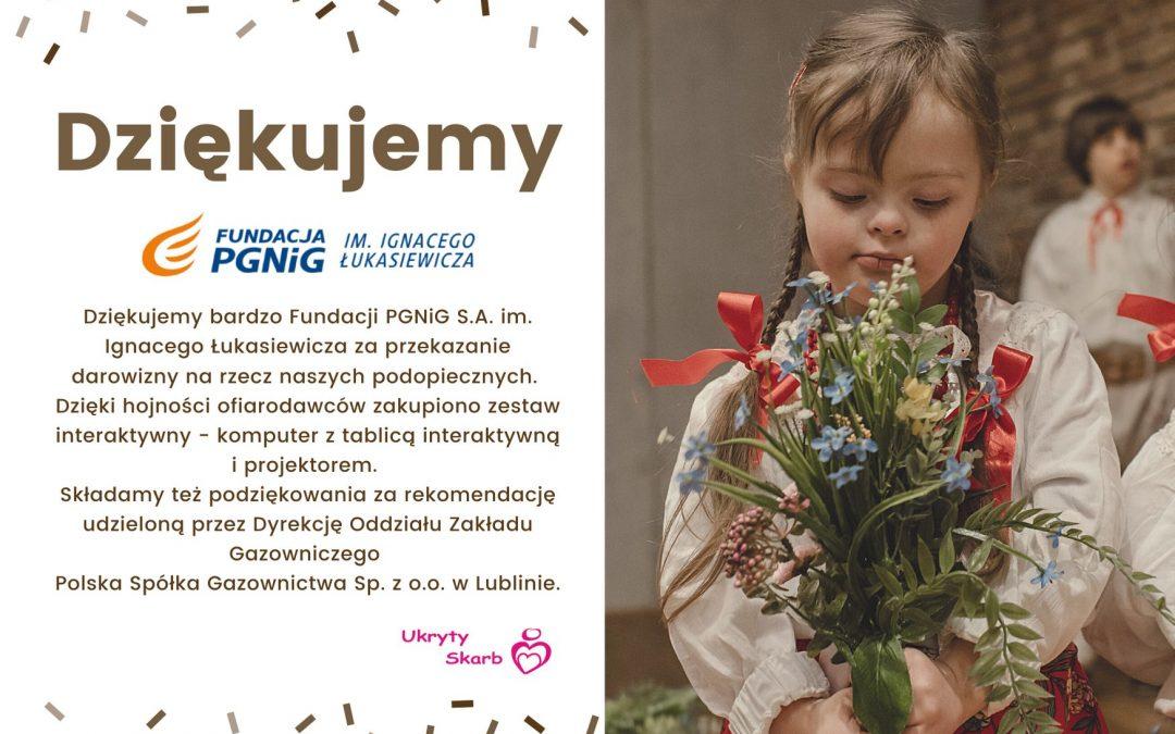 Podziękowanie dla  Fundacji PGNiG S.A.  im. Ignacego Łukasiewicza
